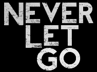 Never Let Go Movie Title